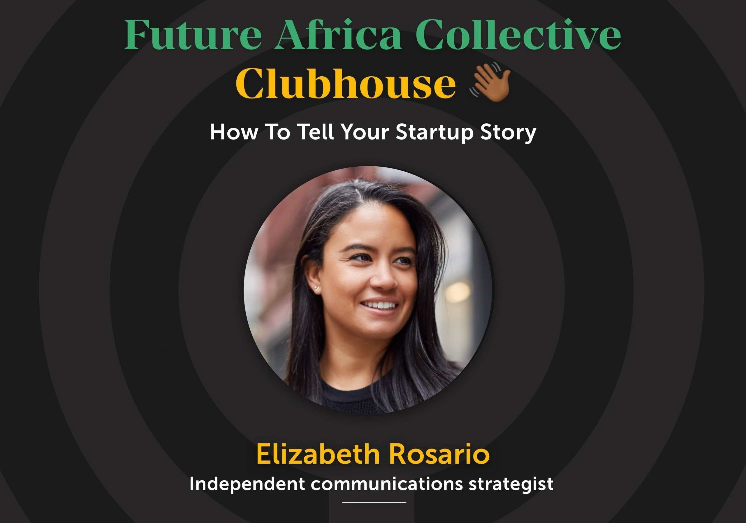 Elisabeth Rosario (how to tell your startup story better)